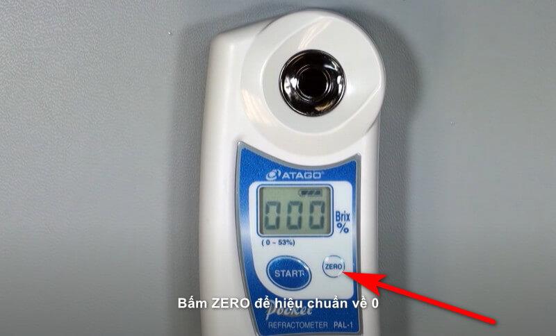 Bấm phím ZERO để hiệu chuẩn giá trị về 0